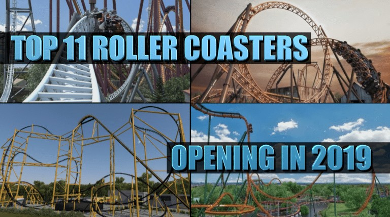 The Top 11 roller coasters opening in 2019